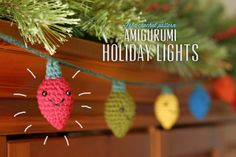 Amigurumi Holiday Lights | adorable! and very energy efficient ;-)