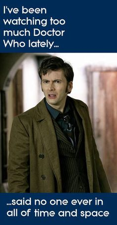 No such thing as too much doctor who  #davidtennant
