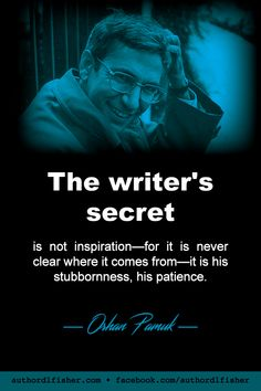 Orhan Pamuk is a novelist and screenwriter, and recipient of the 2006 Nobel Prize in Literature (among many other honors and awards). Work On Writing, Writing Advice, Creative Writing, Writing A Book, Writing Prompts, Writer Memes, Writer Tips, Writer Quotes, Quotes Quotes