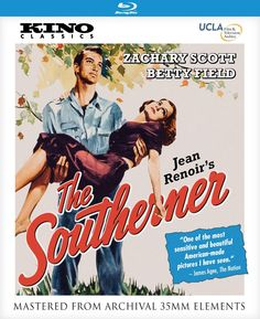 The Southerner - Blu-Ray (Kino Lorber Region A) Release Date: January 12, 2016 (Amazon U.S.)