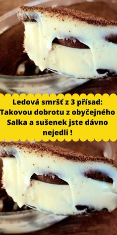 Ledová smršť z 3 přísad: Takovou dobrotu z obyčejného Salka a sušenek jste dávno nejedli ! Sweet Desserts, Sweet Recipes, Cheesecake Recipes, Ham, Food To Make, Food And Drink, Sweets, Homemade, Baking