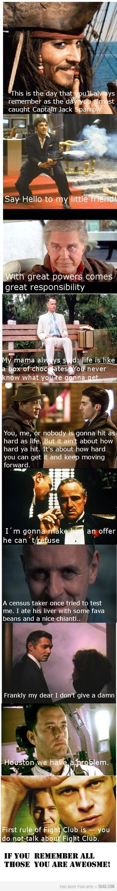 Great movie quotes. Only knew a few of these, but they're still awesome!