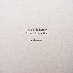 quotes, try, and text image Motivacional Quotes, Short Quotes, Mood Quotes, Poetry Quotes, Cute Quotes, Positive Quotes, Be Kind Quotes, Little Quotes, Book Quotes Tattoo