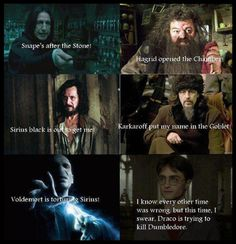 Overly confident Harry Potter.  (I never thought about it that way)