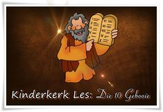 Kinderkerk Les: Die 10 Gebooie | Sunday School Teacher, Follow The Leader, Praise And Worship, Afrikaans, Kitchens, Movie Posters, Film Poster, Kitchen, Popcorn Posters