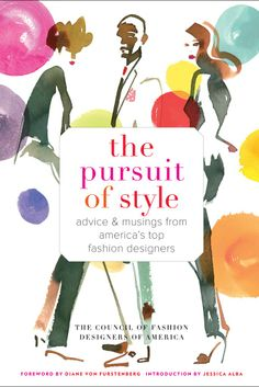 """""""The Pursuit of Style,"""" the CFDA's latest book. [Courtesy Photo]"""