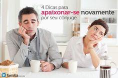 Casamento sem amor? 4 dicas para apaixonar-se novamente por seu cônjuge