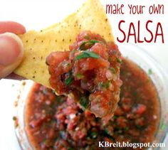 The Breit Side Of Life: Make Your Own Salsa- My Recipe!