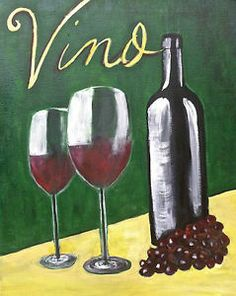 Vino Original Acrylic on Canvas Painting Wine Glasses Grapes Green Yellow | eBay