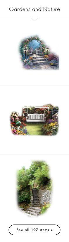 """""""Gardens and Nature"""" by jmn312 ❤ liked on Polyvore featuring backgrounds, garden, landscape, tubes, stairs, filler, flowers, nature, art and scenery"""