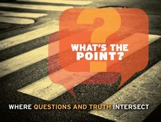 What's the Point Sermon Series Graphic