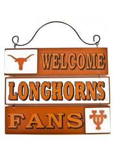 Texas Longhorns Welcome Sign