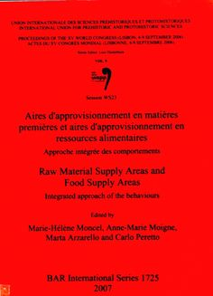 Aires d'approvisionnement en matières premières et aires d'approvisionnement en ressources alimentaires : approche intégrée des comportements = Raw material supply areas and food supply areas : integrated approach of the behaviours, 2007