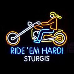 Ride Em Hard Sturgis Motorcycle Neon Sign