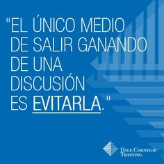 El único medio de salir ganando de una discusión es... evitarla! Dale Carnegie Dale Carnegie, Ontario, Assurance Habitation, Business Correspondence, How To Use Facebook, Leadership Tips, Wealth Management, Multi Level Marketing, Home Based Business