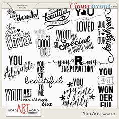 You Are Word Art. Available at Gingerscraps and The DIgichick at 20% off