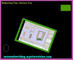 Woodworking Plans Software Free 194708 - Woodworking Plans and Projects!