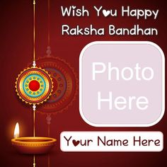 Beautiful happy raksha bandhan photo frame wishes personal name greeting card download free, latest online name writing best collection design rakhdi, special my name add with photo frame creator option festival happy raksha bandhan pictures, make your name write celebration day wallpapers download.