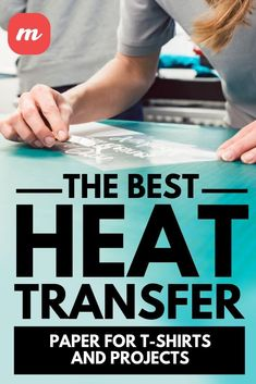 The best heat transfer paper will work wonders for t-shirts and other arts and crafts projects. Here's a look at some of the best options on the market today.