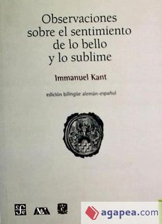Kant, Observaciones sobre el sentimiento de lo bello y lo sublime.