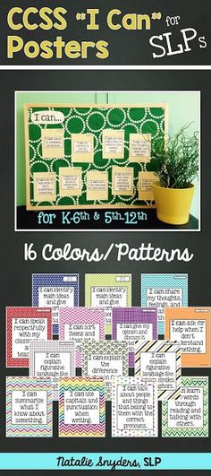 """SLPs, impress your administrators and create a beautiful (yet super easy!) bulletin board with these attractive """"I Can"""" posters aligned to the CCSS! 16 color options."""