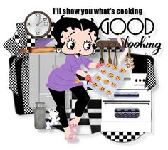Betty Boop Baking ~ what's cooking good looking
