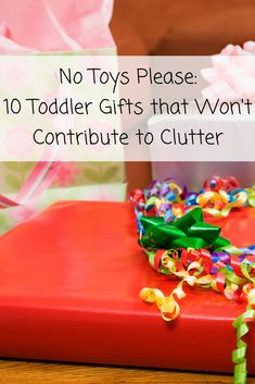 One-year-olds, 2-year-olds and even 3-year olds typically don't have the awareness of toy marketing that older children do, so it's unlikely you'll hear specific requests for birthday gifts (that is, unless it's Frozen-related), making it perfect age to give non-toy gifts. Here are 10 ideas to get you thinking outside the toy box with unique and fun age-appropriate gifts toddlers will love.