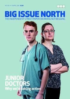Big Issue North magazine available from April 4-10 2016. More info: bigissuenorth.com. Vendors are #workingnotbegging.