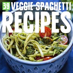 39 Low Carb Veggie Noodle Spaghetti Dishes