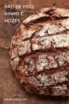 Pão de vinho tinto, figos e nozes | Mel e Pimenta