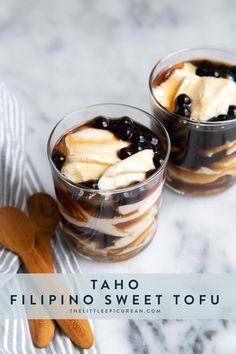 Taho: Filipino Sweet Tofu dessert consisting of silken tofu, arnibal, and tapioca balls