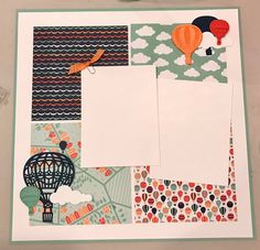 Jill Hilliard's SUPERB scrapbook page with 5x 5 pieces of DSP and Lift me Higher balloons