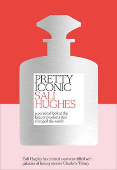 Packed full of beauty wisdom, Pretty Iconic takes us from the evocative smell of Johnson's baby lotion through to Simple Face wipes, NARS Orgasm and. Sali Hughes, Makeup Books, Simple Face, Baby Lotion, Thing 1, Snacks For Work, Christmas Gift Guide, Christmas 2016
