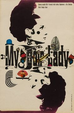 1967 Czech poster for MY FAIR LADY (George Cukor, USA, 1964). designer: Zdeněk Kaplan...