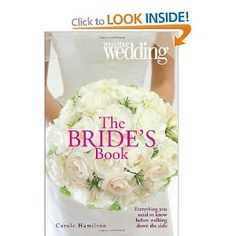 The Bride's Book: You and Your Wedding You & Your Wedding Magazine: Amazon.co.uk: Carole Hamilton: Books