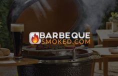 The Top 5 Best Kamado Grills of 2017 - Barbeque Smoked