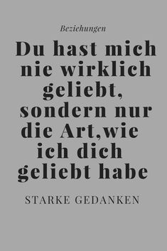Du hast mich nie geliebt, sondern nur die Idee, jemanden an deiner Seite zu haben. You are in the right place about Love Quotes relationships Here we offer you the most beautiful pictures about the si One Love Quotes, Unexpected Love Quotes, Forever Love Quotes, Simple Love Quotes, Finding Love Quotes, Love Quotes In Hindi, Love Quotes For Boyfriend, Romantic Love Quotes, Love Yourself Quotes