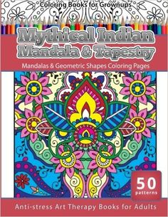 Coloring Books For Grownups Mythical Indian Mandala Tapestry Mandalas Geometric Pages Anti