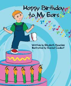 Happy Birthday to My Ears - Elizabeth Boschini