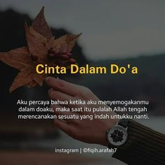 Muslim Quotes, Islamic Quotes, Jodoh Quotes, Pray For Love, Best Quotes, Love Quotes, Indonesian Language, All About Islam, Caption Quotes
