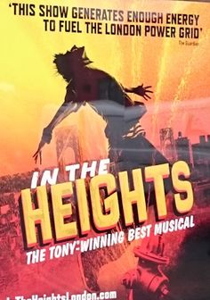In The Heights London - fantastic theatre space, had no idea what to expect, but what a great show and a brilliant company.
