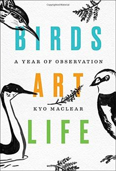 Birds Art Life: A Year of Observation de Kyo Maclear https://www.amazon.es/dp/1501154206/ref=cm_sw_r_pi_dp_x_a0WfzbK94N3RC