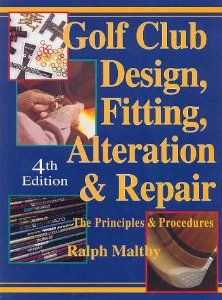 Golf Club Design, Fitting, Alteration and Repair: The Principles and Procedures --- http://www.amazon.com/Golf-Design-Fitting-Alteration-Repair/dp/0927956055/ref=sr_1_7/?tag=homemademo033-20