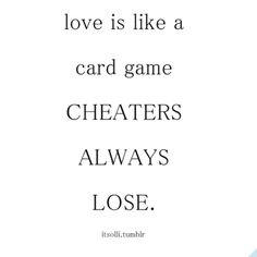 TRUE!!! My Mother is a Cheating whore and she has lost her Marriage of 40 yrs & her family because of it!! There is a special place in Hell for cheaters and anyone who helps them cheat!!