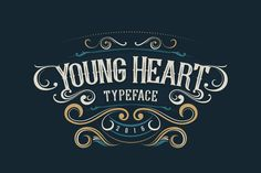 Young Heart Typeface by alit_design on Behance