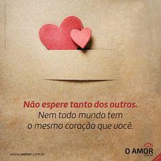 Acesse: www.oamor.com.br / Movidos pela maior força do universo.  #OAmor #Reflexão #Coração Snoopy, Feelings, Inspire Quotes, Inspring Quotes, Positive Messages, Maturity, Friendship, Boas, Universe