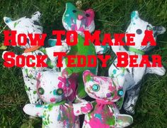 How To Make A Sock Teddy Bear Full Pictorial Soooo Easy To Make!