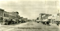 Longmont, Colorado Main Street 1911-1917
