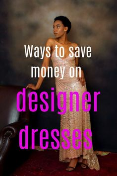 Got a prom, wedding or other special event and need a special dress. Think designer is out of your budget? Well these tips will show you how to get a designer dress on a budget by sharing lots of ways to save money on designer dresses Beautiful Space, Beautiful Clothes, Beautiful Outfits, Retail Websites, Special Dresses, Saving Ideas, Staple Pieces, Ways To Save Money, Sustainable Fashion