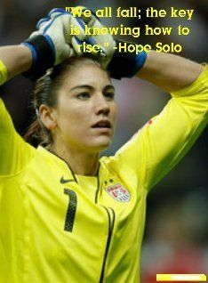 The Rise of A Champion- Hope Solo Motivation Soccer Quotes #Soccer #Quotes